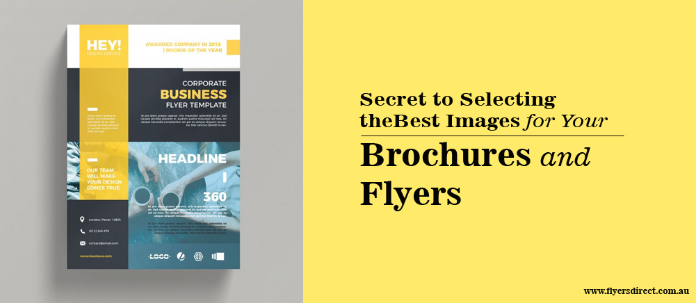 The Secret to Selecting the Best Images for Your Brochures and Flyers